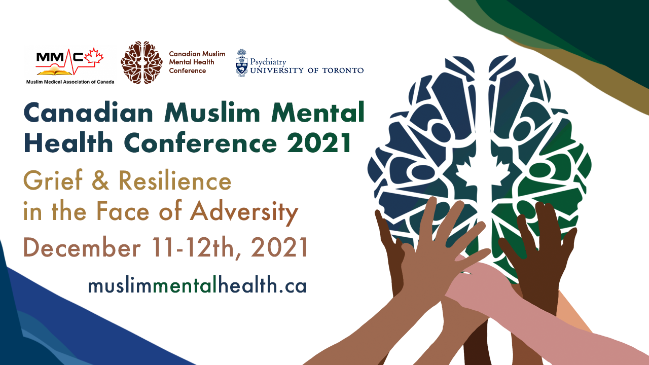 Canadian Muslim Mental Health Conference 2021